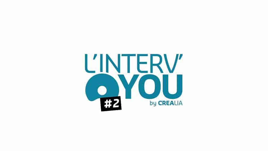 Crealia | Interv'You